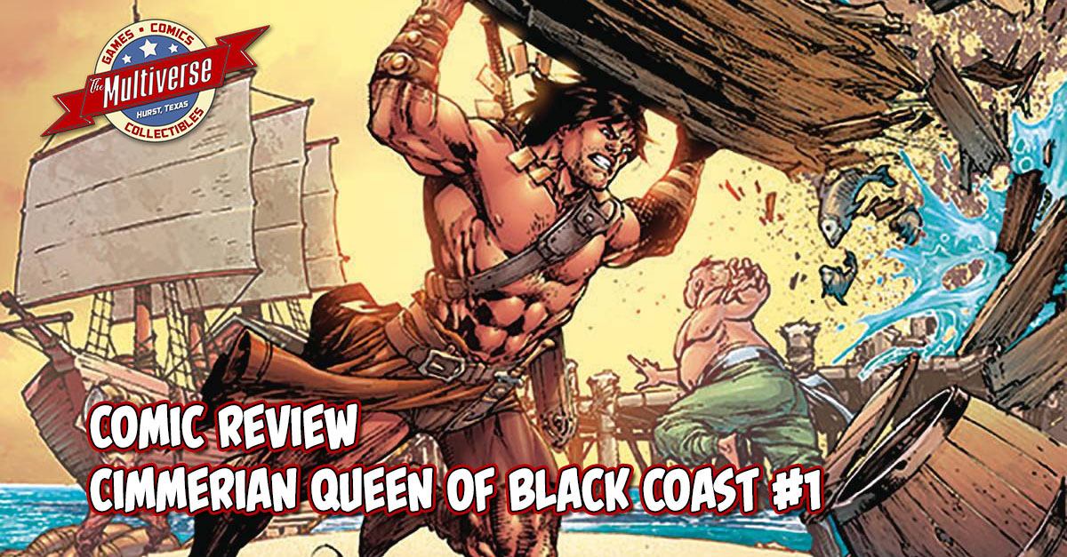 CIMMERIAN QUEEN OF BLACK COAST #1 REVIEW