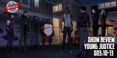 Young Justice Show Review S03 E10-13 Week 4 Banner